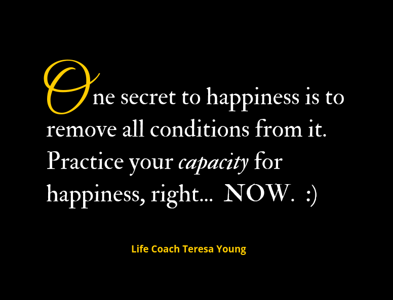 Being Happy - Life Coaching with Teresa Young
