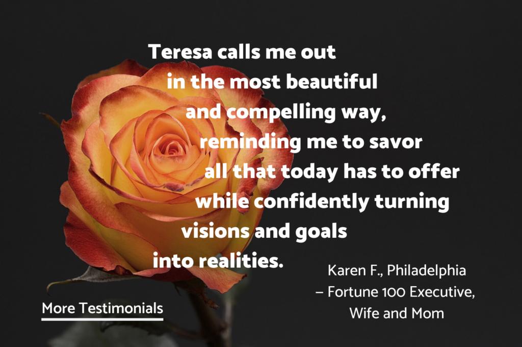 Testimonials - for Life Coach Teresa Young